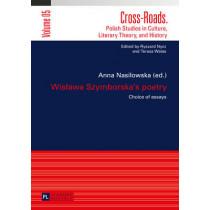Wislawa Szymborska's poetry: Choice of essays- Translated by Karolina Krasuska and Jedrzej Burszta by Anna Nasilowska, 9783631626696