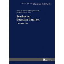 Studies on Socialist Realism: The Polish View by Anna Artwinska, 9783631630556