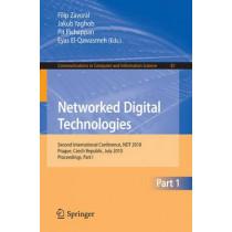 Networked Digital Technologies, Part I: Second International Conference, NDT 2010, Prague, Czech Republic by Filip Zavoral, 9783642142918