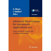 Advanced Microsystems for Automotive Applications 2011: Smart Systems for Electric, Safe and Networked Mobility by Gereon Meyer, 9783642213809