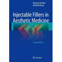 Injectable Fillers in Aesthetic Medicine by Mauricio De Maio, 9783642451249