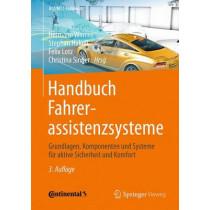 Handbuch Fahrerassistenzsysteme: Grundlagen, Komponenten Und Systeme Fur Aktive Sicherheit Und Komfort by Hermann Winner, 9783658057336