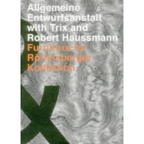 Allgemeine Entwurfsanstalt with Trix and Robert Haussmann: Furniture for Roethilsberger Kollektion by Trix Haussmann, 9783721208184
