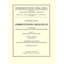 Commentationes mechanicae ad theoriam corporum flexibilium et elasticorum pertinentes 2nd part/1st section by Leonhard Euler, 9783764314408