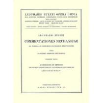 Leonhard Euleri Opera Omnia: Commentationes Mechanicae as Theoriam Corporum Fluidorum Pertinentes: Part 1: Opera Mechanica Et Astronomica by Leonhard Euler, 9783764314422
