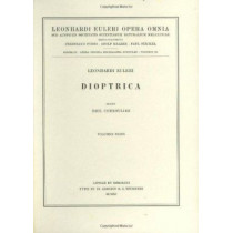 Dioptrica 1st part by Leonhard Euler, 9783764314620