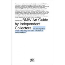 The second BMW Art Guide by Independent Collectors, 9783775736237