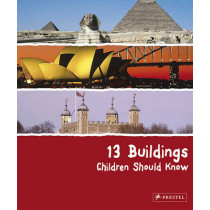 13 Buildings Children Should Know by Annette Roeder, 9783791341712