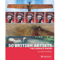50 British Artists You Should Know by Lucinda Hawksley, 9783791345383