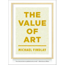 Value of Art by Michael Findlay, 9783791349138