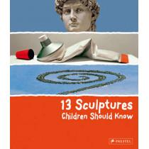 13 Sculptures Children Should Know by Angela Wenzel, 9783791370101