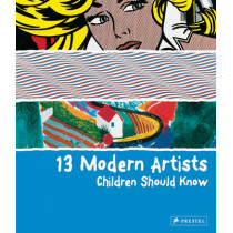13 Modern Artists Children Should Know by Brad Finger, 9783791370156
