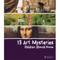 13 Art Mysteries Children Should Know by Angela Wenzel, 9783791370446