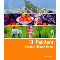 13 Painters Children Should Know by Florian Heine, 9783791370866