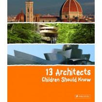 13 Architects Children Should Know by Florian Heine, 9783791371849