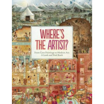 Where's The Artist? From Cave Paintings to Modern Art by Susanne Rebscher, 9783791372334