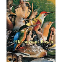 Hieronymus Bosch: Garden of Earthly Delights by Hans Belting, 9783791382050
