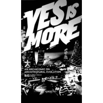 Yes is More. An Archicomic on Architectural Evolution by Bjarke Ingels, 9783836520102