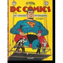 75 Years of DC Comics. The Art of Modern Mythmaking by Paul Levitz, 9783836554565