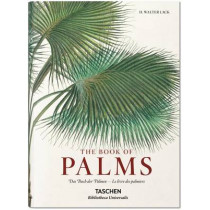 von Martius. The Book of Palms by H. Walter Lack, 9783836556231