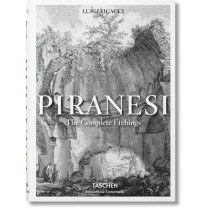 Piranesi. The Complete Etchings by Luigi Ficacci, 9783836559409