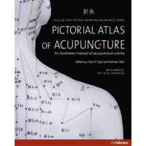 Pictorial Atlas of Acupuncture by Wolfram Stor, 9783848002368