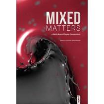 Mixed Matters: A Multi-Material Design Compendium by Kostas Grigoriadis, 9783868594218