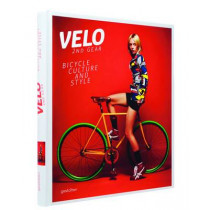 Velo - 2nd Gear: Bicycle Culture and Style by Sven Ehmann, 9783899554731
