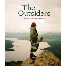 The Outsiders: The New Outdoor Creativity by J. Bowman, 9783899555134