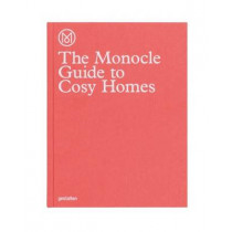The Monocle Guide to Cosy Homes by Monocle, 9783899555608