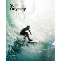 Surf Odyssey: The Culture of Wave Riding by Andrew Groves, 9783899556537
