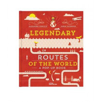 Legendary Routes of the World by Alexandre Verhille, 9783899557596