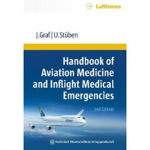 Handbook of Aviation Medicine and Inflight Medical Emergencies by Jurgen Graf, 9783954662395