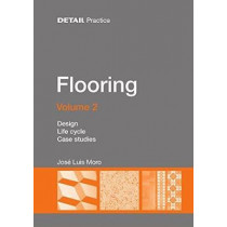 Flooring Volume 2: Design, Life cycle, Case studies by Jose Luis Moro, 9783955533137