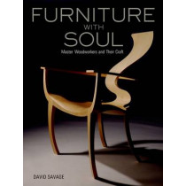 Furniture With Soul: Master Woodworkers And Their Craft by David Savage, 9784770031211