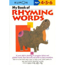 My Book of Rhyming Words by Publishing Kumon, 9784774307619
