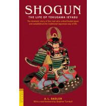 Shogun: The Life of Tokugawa Ieyasu by A. L. Sadler, 9784805310427