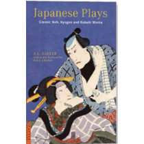 Japanese Plays: Classic Noh, Kyogen and Kabuki Works by A. L. Sadler, 9784805310731