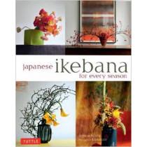 Japanese Ikebana for Every Season: Elegant Flower Arrangements for Your Home by Yuji Ueno, 9784805312124