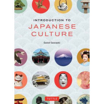 Introduction to Japanese Culture by Daniel Sosnoski, 9784805313138