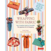 Wrapping with Fabric: Your Complete Guide to Furoshiki-The Japanese Art of Wrapping by Etsuko Yamada, 9784805313145
