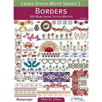 Borders: 300 New Cross Stitch Motifs by Maria Diaz, 9786055647315