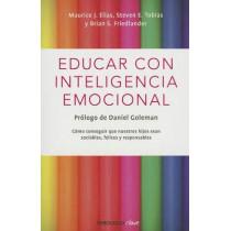 Educar Con Inteligencia Emocional / Educating with Emotional Intelligence by Dr Maurice J Elias, 9786073116299