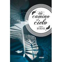 Un Camino Al Cielo by Lorna Byrne, 9786078303168