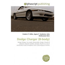 Dodge Charger (B-Body) by Frederic P Miller, 9786130293345