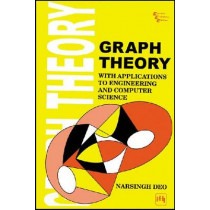 Graph Theory With Applications To Engineering And Computer Science by Narsingh Deo, 9788120301450