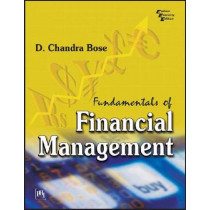 Fundamentals of Financial Management by Chandra D. Bose, 9788120340749