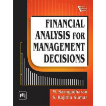 Financial Analysis for Management Decisions by S. Rajitha Kumar, 9788120342477