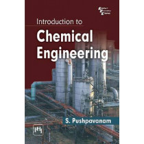 Introduction to Chemical Engineering by S. Pushpavanam, 9788120345775