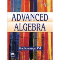 Advanced Algebra by Madhumangal Pal, 9788120347373